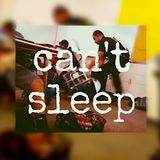 can't sleep...