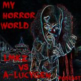 LMKZ Vs Alucygen - My Horror World Podcast [Halloween Special]