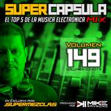 #SuperCapsulaMix - #Volumen 149 - by @DjMikeRaymond (SuperMezclas.com)