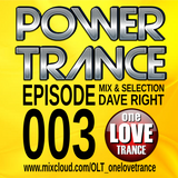 #uplifting - One Love Trance Radio pres. POWER TRANCE - EP.03