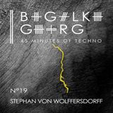 Stephan von Wolffersdorff @ 45 Minutes Of Techno Podcast N°19