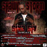 DJJUNKY – SHAWN STORM (SIVA SIV) MIXTAPE