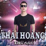 Trôi Ke Phải Nghe Thái Hoàng 2019 - DJ Thái Hoàng Mix