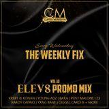 @CurtisMeredithh - #TheWeeklyFix - VOL.10 - ELEV8 PROMO MIX