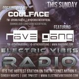 S5 Electric Vibes Radio w/CoolFace & The Rave Gang