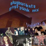 slugbucket's Post-Punk Mix Volume 8
