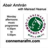 Connemara Community Radio - 'Abair Amhrán' with Mairead Heanue - 23sept2019