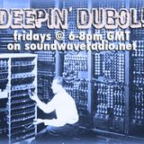 Deepin'Dubol on Soundwaveradio week 52 part2