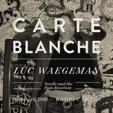 Carte Blanche: Luc Waegeman (Needle And The Pain Reaction/Kinky Star)