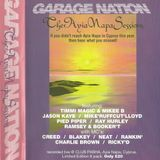 Jason Kaye Garage Nation 'The Ayia Napa Sessions' Summer 1999