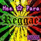 Hee☆Para ~ Reggae Mix ~