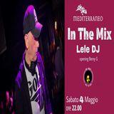 In The Mix - LELEDJ & Berny G @ Bar Mediterraneo (04.05.2019)