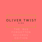 Oliver Twist presents : the '80s Forgotten Records' Mix / recorded live @ Harmon Hotel Brussels