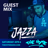 THE HYPE 130 - JAZZA guest mix