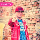 Fokus Booking Podcast 002 - Charity
