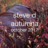 Steve D _ Autumna (October 2017)