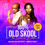 100% OLD SKOOL (SUMMER EDITION PART.2)  @TARIQDJT