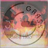 Omni Trio - Even Angels Casts Shadows MIXED by CJ GRASS (Live DJ Set)