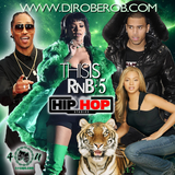 THISIS R&B 5 FULL VERSION ON DJROBEROB.COM