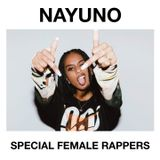NAYUNO Special Female Rappers