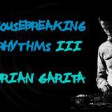 Brian Garita - Housebreaking Rhythms #3