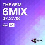 DJX - 93.5 THE MOVE - 5PM 6 MIX - JULY 27, 2018