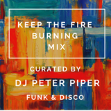 KEEP THE FIRE BURNING MIX