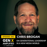 042: (BEST OF EPISODE) Chris Brogan on Generational Leadership in a New Media World
