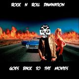Rock N Roll Damnation Goes Back To The Movies