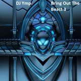 Bring Out The Beast 3 (DnB)