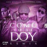 Mix -  Como Yo Le Doy - 'Don Miguelo