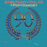 Die 90er Party Vol. 02 (Pop+Dance)