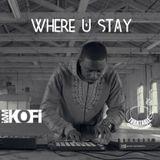 Where U Stay