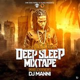DJ MANNI ALKALINE DEEP SLEEP MIXTAPE 2019