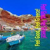 Feel Good, Feel Greece! Mixed By John Tsipas Ep.01