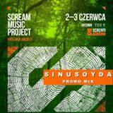 Sinusoyda - Promo mix @ Scream Music Project - Free Open Air 2017