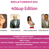 RELATIONSHIP 204: 40 AND UP EPISODE Investment in Relationships
