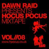 Dawn Raid - Hocus Pocus Mixtape - Volume 8