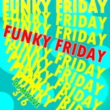 Funky Friday Show 316 (17032017)
