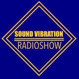 Sound Vibration RADIOSHOW @Phever Radio Dublin 09.06.2018