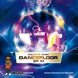 Welcome To My Dancefloor( EP14) - Sir Aludah
