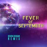 Seven Cessar - Fever Of September