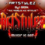 "ArtStylez - "" My World My Style "" Mixed By Dj Son"