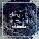 Alexander Guilc DJ: Session 20