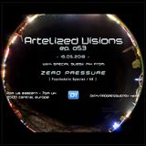 Artelized Visions 053 (May 2018) with guest Zero Pressure on DI FM
