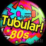 TUBULAR! 80'S