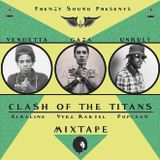 Clash Of The Titans !!! Frenzy Sound Dancehall Mix (Nov 2016) Vybz Kartel Alkaline & Popcaan