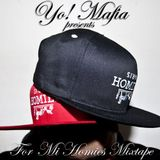 YO! MAFIA PRESENTS FOR MI HOMIES MIXTAPE