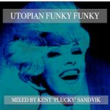 Utopian Funky Funky