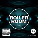 Boiler Room Tunis #4 - F-Black vs DeepLay & KarBen - (16/02/2014)